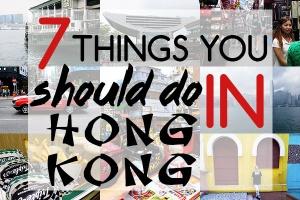 7 things to do in Hong Kong